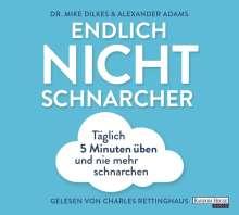 Mike Dilkes: Endlich Nichtschnarcher, CD