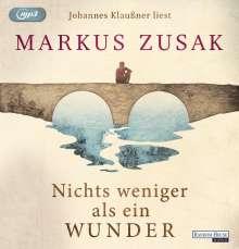 Markus Zusak: Nichts weniger als ein Wunder, 2 MP3-CDs