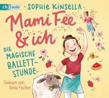 Sophie Kinsella: Mami Fee & ich 03 - Die magische Ballettstunde, CD