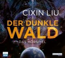Cixin Liu: Der dunkle Wald, 4 CDs
