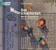 Katja Ludwig: Das Mauerschweinchen, 2 CDs