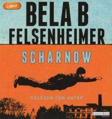 Bela B. Felsenheimer: Scharnow, 2 MP3-CDs