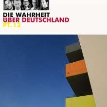 Die Wahrheit über Deutschland pt. 13, CD