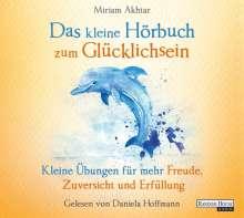 Miriam Akhtar: Das kleine Hör-Buch zum Glücklichsein, CD