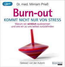 Mirriam Prieß: Burnout kommt nicht nur von Stress, MP3-CD