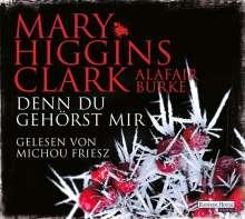 Mary Higgins Clark: Denn du gehörst mir, 6 CDs