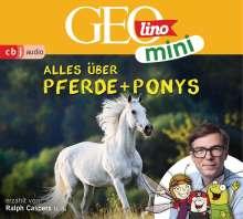 Oliver Versch: GEOmini: Alles über Pferde und Ponys (2), CD