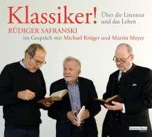 Rüdiger Safranski: Klassiker! Über die Literatur und das Leben, 2 CDs