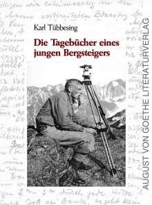 Karl Tübbesing: Die Tagebücher eines jungen Bergsteigers, Buch