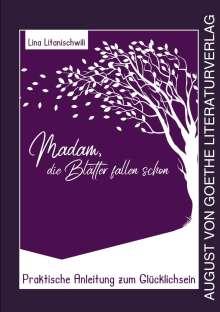 Lina Litanischwili: Madam, die Blätter fallen schon, Buch