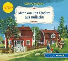 Astrid Lindgren: Mehr von uns Kindern aus Bullerbü - Das Hörspiel (CD), CD