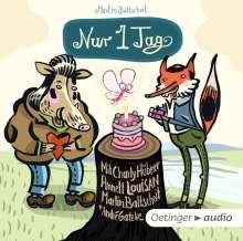 Martin Baltscheit: Nur ein Tag  (CD), CD