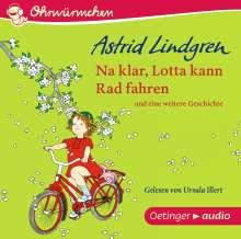 Astrid Lindgren: Na klar, Lotta kann Rad fahren (CD), CD
