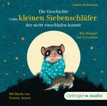 Sabine Bohlmann: Die Geschichte vom kleinen Siebenschläfer, der nicht einschlafen konnte (CD), CD
