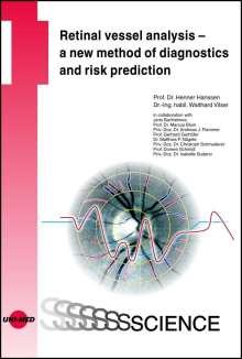 Henner Hanssen: Retinal vessel analysis - a new method of diagnostics and risk prediction, Buch