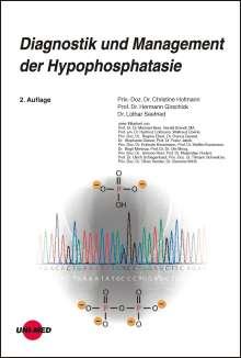 Christine Hofmann: Diagnostik und Management der Hypophosphatasie, Buch