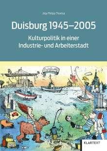 Jörg-Philipp Thomsa: Duisburg 1945-2005, Buch