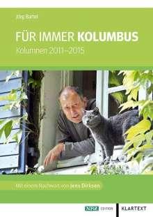 Jörg Bartel: Für immer Kolumbus, Buch