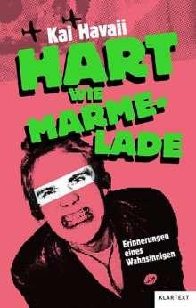 Kai Havaii: Hart wie Marmelade, Buch