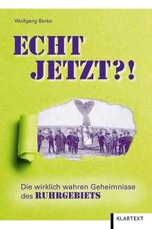 Wolfgang Berke: Echt jetzt?!, Buch