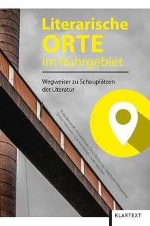 Philip Behrendt: Literarische Orte im Ruhrgebiet, Buch