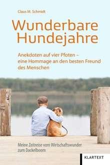 Claus M. Schmidt: Wunderbare Hundejahre, Buch