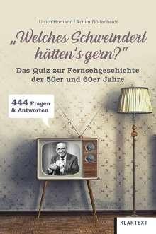 """Ulrich Homann: """"Welches Schweinderl hätten's gern?"""", Buch"""