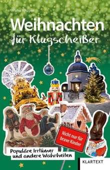 Mirko Krüger: Weihnachten für Klugscheißer, Buch