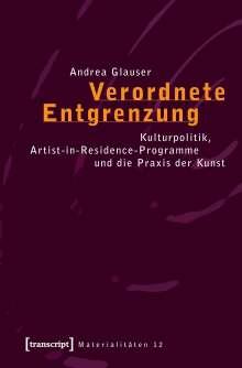 Andrea Glauser: Verordnete Entgrenzung, Buch