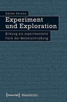 Sönke Ahrens: Experiment und Exploration, Buch
