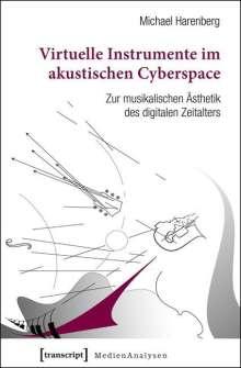 Michael Harenberg: Virtuelle Instrumente im akustischen Cyberspace, Buch