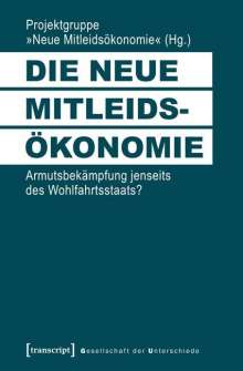 Die neue Mitleidsökonomie, Buch