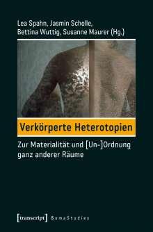 Verkörperte Heterotopien, Buch
