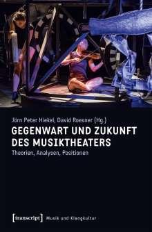 Gegenwart und Zukunft des Musiktheaters, Buch