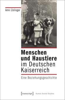 Amir Zelinger: Menschen und Haustiere im Deutschen Kaiserreich, Buch