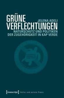 Jelena Adeli: Grüne Verflechtungen, Buch