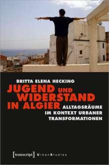 Britta Elena Hecking: Jugend und Widerstand in Algier, Buch