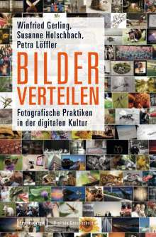 Winfried Gerling: Bilder verteilen, Buch