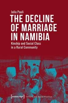 Julia Pauli: The Decline of Marriage in Namibia, Buch