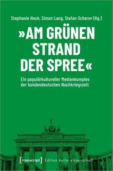 »Am grünen Strand der Spree«, Buch