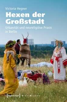 Victoria Hegner: Hexen der Großstadt, Buch