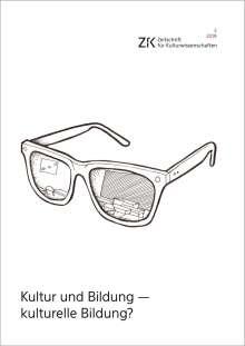 Kultur und Bildung - kulturelle Bildung?, Buch