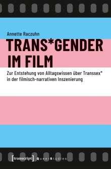 Annette Raczuhn: Trans*Gender im Film, Buch