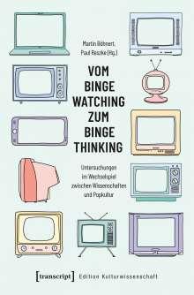 Vom Binge Watching zum Binge Thinking, Buch