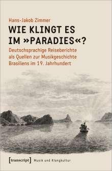 Hans-Jakob Zimmer: Wie klingt es im »Paradies«?, Buch
