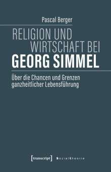 Pascal Berger: Religion und Wirtschaft bei Georg Simmel, Buch