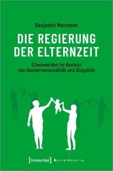Benjamin Neumann: Die Regierung der Elternzeit, Buch