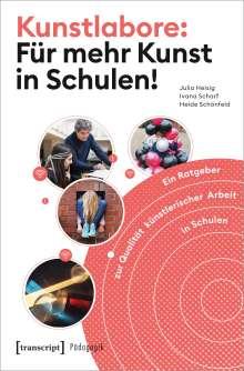 Julia Heisig: Kunstlabore: Für mehr Kunst in Schulen!, Buch