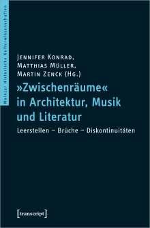 »Zwischenräume« in Architektur, Musik und Literatur, Buch