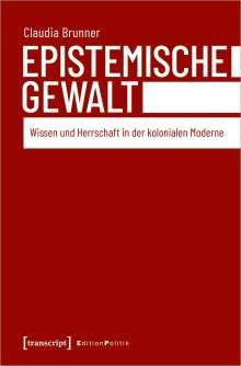 Claudia Brunner: Epistemische Gewalt, Buch